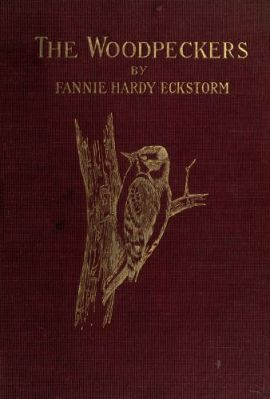 The Woodpeckers by Fannie Hardy Eckstorm - cover