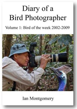 Diary of a Bird Photographer!